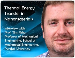 Thermal Energy Transfer in Nanomaterials: An Interview with Professor Tim Fisher